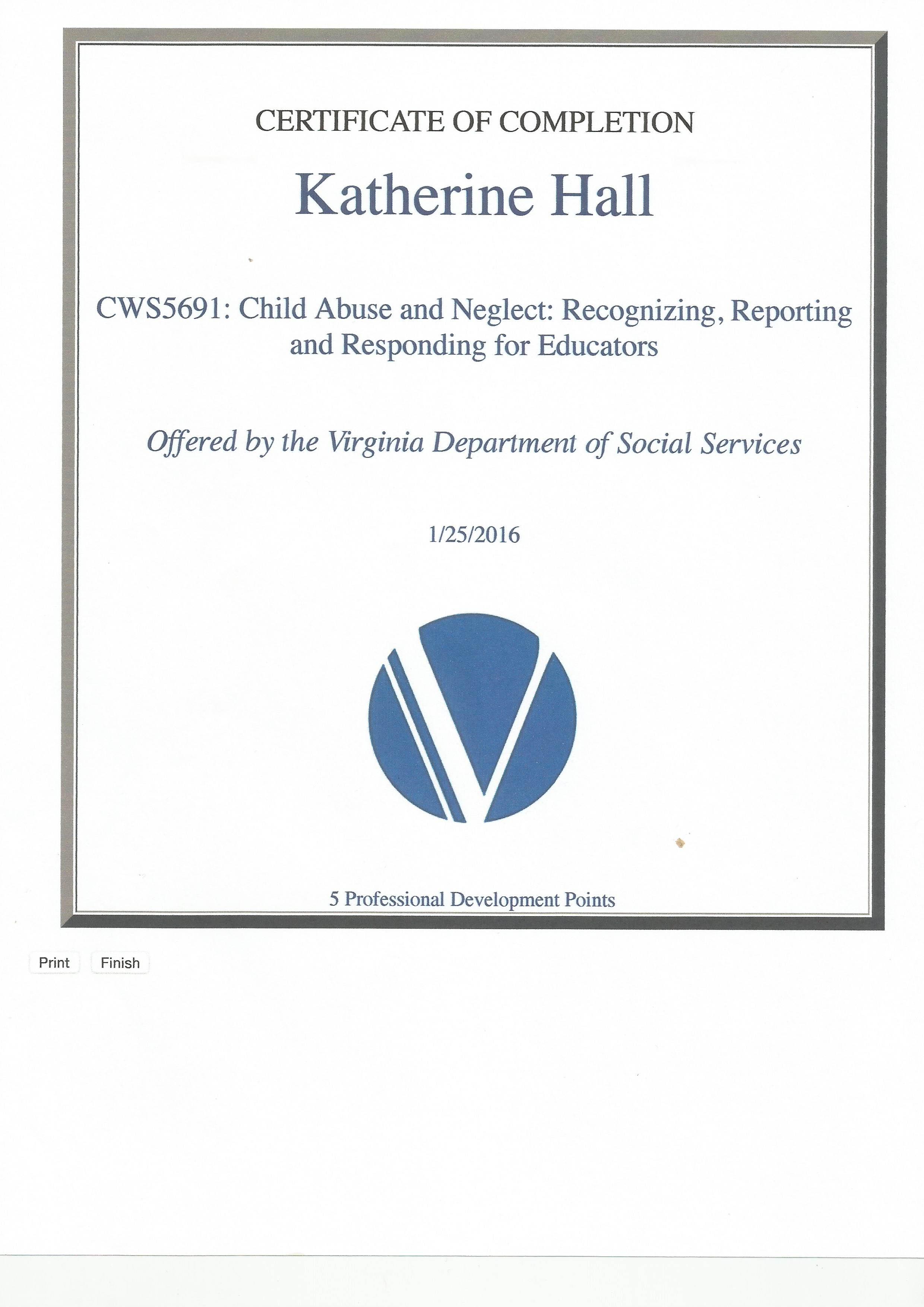 Child abuse and neglect certification katherine hall this certificate shows my completion of the training module child abuse and neglect recognizing reporting and responding for educators 1betcityfo Image collections