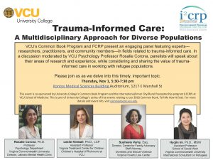 Flyer for Trauma-Informed Care: A Multidisciplinary Approach for Diverse Populations, Thursday, Nov 1, 5:30-7:30 Kontos Medical Sciences Building Auditorium